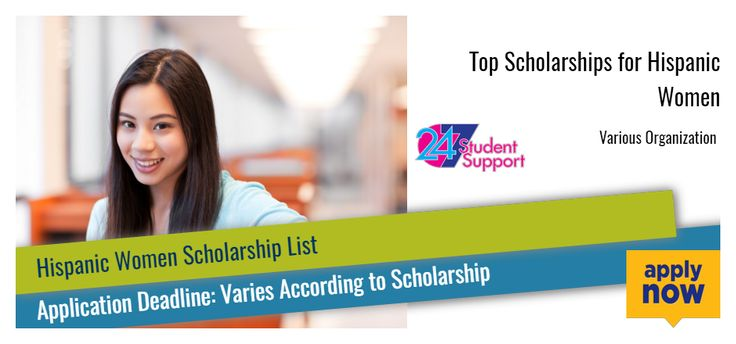Top Scholarships For Hispanic Women Scholarships For College Scholarships Scholarships For Hispanic Women