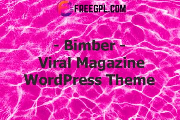Bimber 8 3 2 Viral Magazine Wordpress Theme Free Download In 2020 Magazine Theme Wordpress Wordpress Theme Free Wordpress Themes