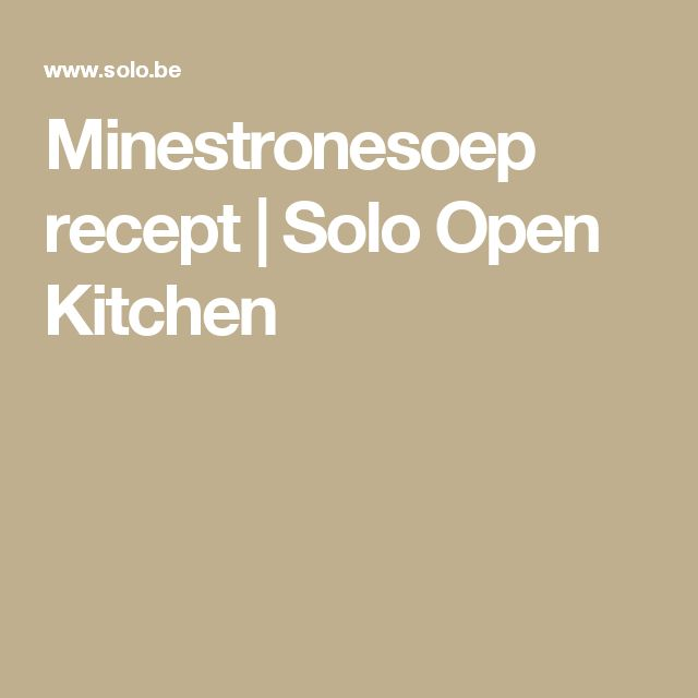 Minestronesoep recept | Solo Open Kitchen