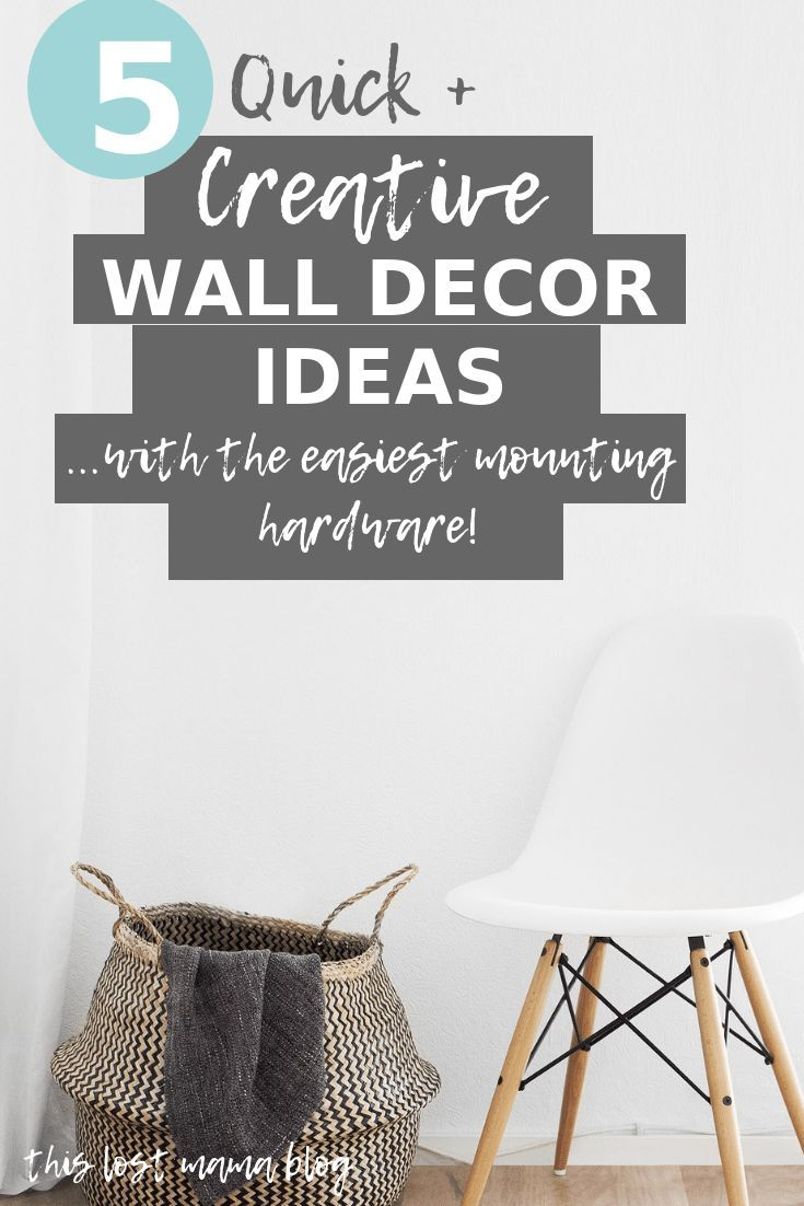 5 Quick Wall Decor Ideas For The Stumped Homemaker Creative
