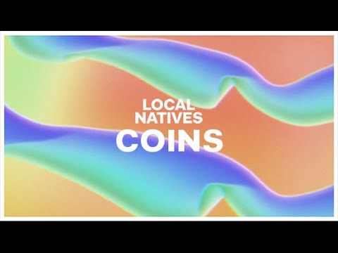 """""""Coins"""" off the new album 'Sunlit Youth' by Local Natives. Album out now…"""