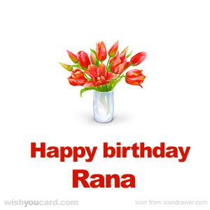 Happy Birthday, Rana!
