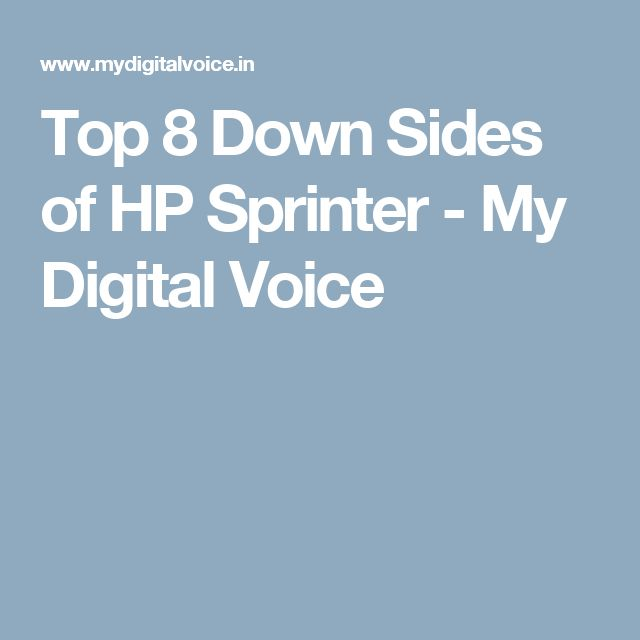 Top 8 Down Sides of HP Sprinter  - My Digital Voice