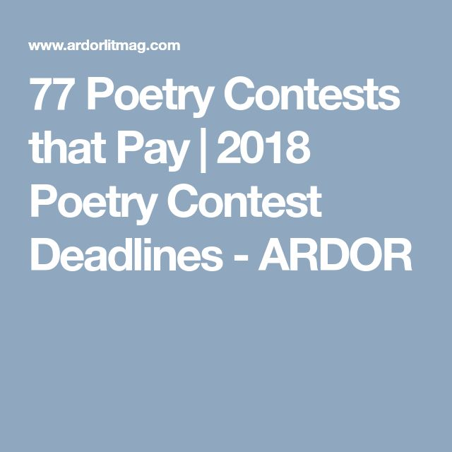 77 Poetry Contests that Pay | 2018 Poetry Contest Deadlines - ARDOR