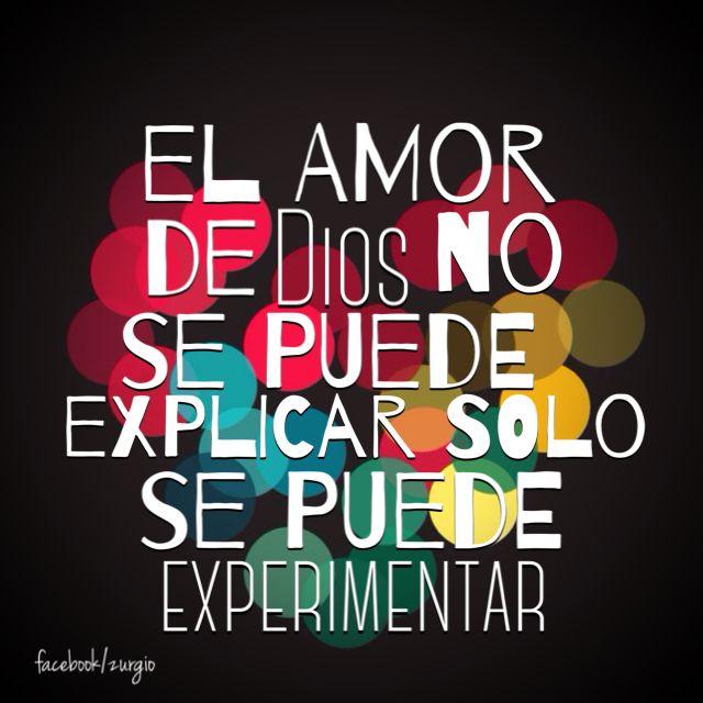 El amor de Dios no se puede explicar!