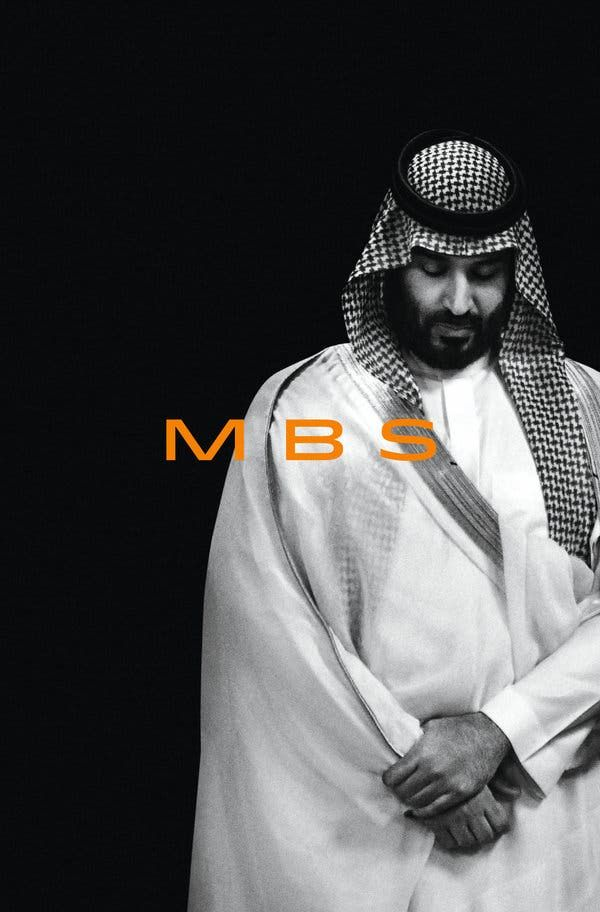 Mbs Chronicles The Shockingly Young Powerful And Ruthless Saudi Crown Prince Mbs Mohammed Hubbard