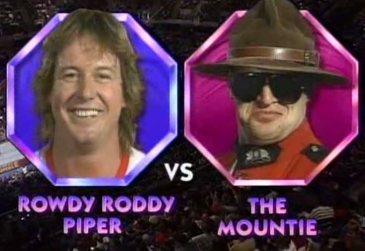 Roddy Piper vs. The Mountie