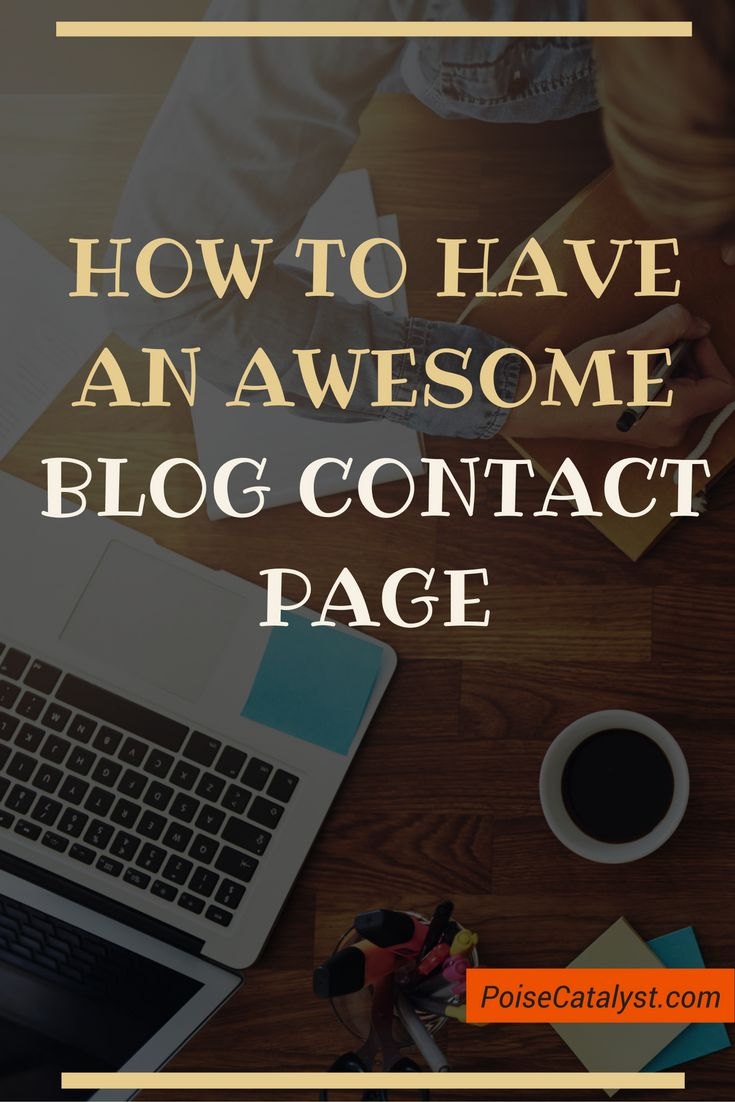 How to have an awesome blog 'Contact' page -> click through for the video!