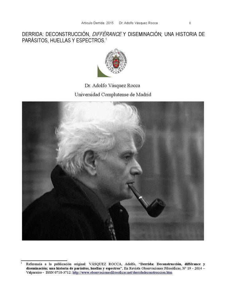 DERRIDA: DECONSTRUCCIÓN, DIFFÉRANCE Y DISEMINACIÓN; UNA HISTORIA DE PARÁSITOS, HUELLAS Y ESPECTROS