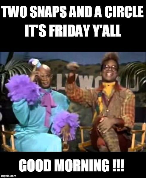 Funny Good Friday Meme : Best images about good morning on pinterest hope