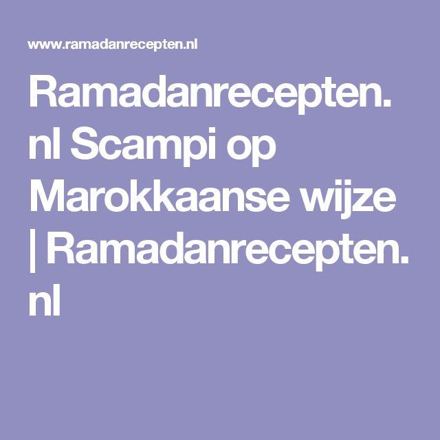 Ramadanrecepten.nl Scampi op Marokkaanse wijze   Ramadanrecepten.nl