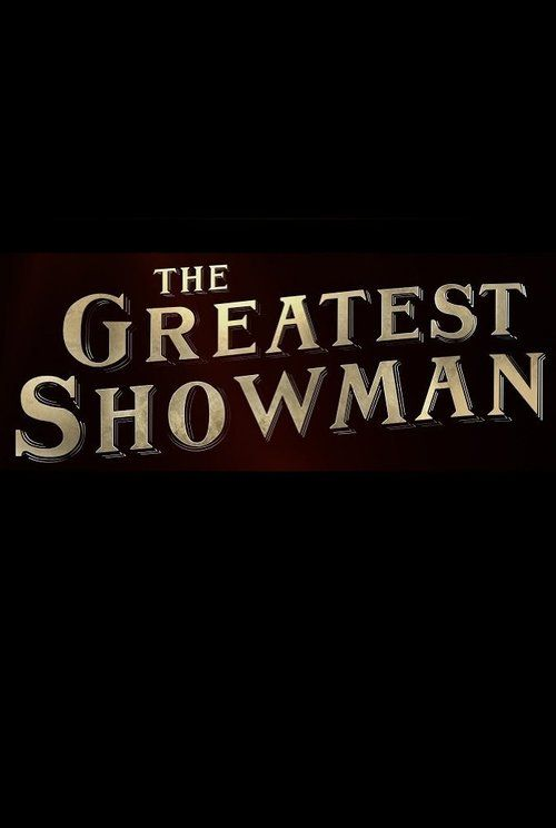The Greatest Showman 2017 full Movie HD Free Download DVDrip