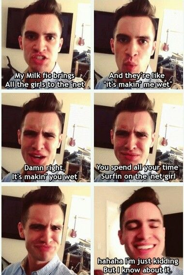 Brendon Urie is a funny one. This scared the crap out of me when I first watched it.