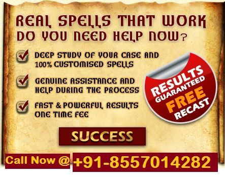 #Change Your #Life with a #Real #Spell that #works like magic by a Real #Spellcaster. Cast a Free Spell: #Powerful #Love Spell, #Money_Spell, #Magic_Spell, #Body_Changing_Spell, #Dark_Spells, #Friendship_Spell. Cast powerful real spells that really work fast. Get Fast and Powerful, Results in one Time Call 📲 @+91-8557014282.