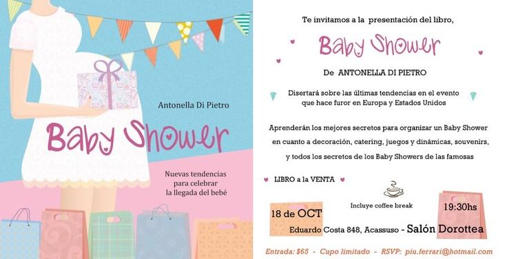 Nueva presentación del Libro Baby Shower en Ott Collage. Un evento organizado por los alumnos de dicha institución. http://antonelladipietro.com.ar/blog/2012/10/libro-babyshower-ott/