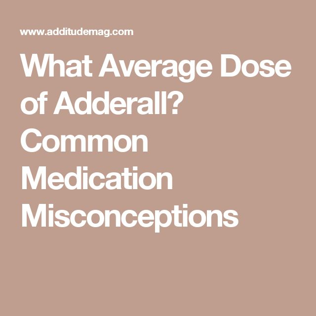 What Average Dose of Adderall? Common Medication Misconceptions