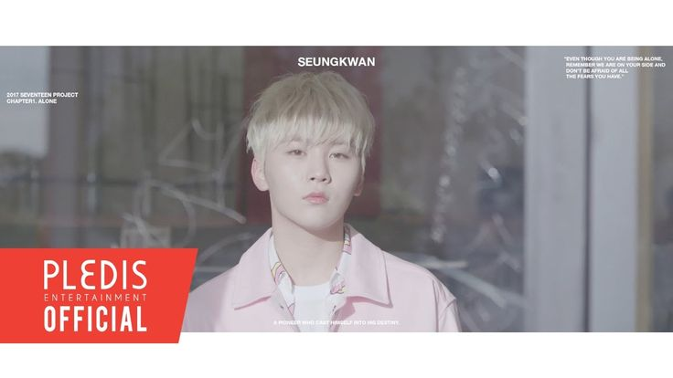 2017 SEVENTEEN Project Chapter1. Alone Trailer #SEUNGKWAN(승관) -- All I want to do is to live peacefully but I think it's never going to happen TT^TT