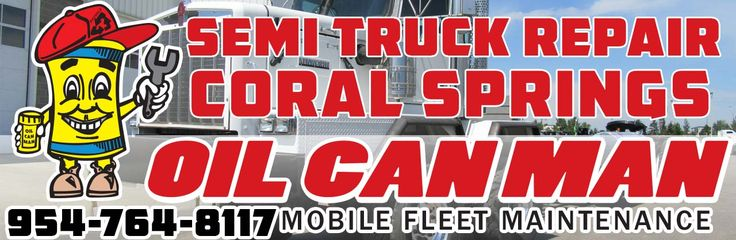 954-764-8117 Coral Springs Semi Truck Repair and Mobile Oil Changes. We come to you at Oil Can Man. Parts Oil and Mechanics Call Dispatch or Drive to Yard.  http://oilcanman.com/semi-truck-repair-coral-springs/  #SemiTruckRepairCoralSprings #CoralSpringsSemiTruckRepair #SemiRepairCoralSprings #CoralSpringsSemiRepair   Oil Can Man 954-764-8117 730 NW 7th St Oakland Park, FL 33311 Repairs@OilCanMan.com www.OilCanMan.com