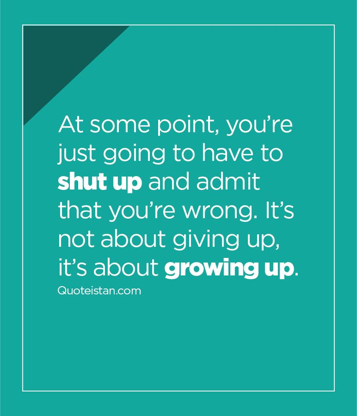 Admitting You Messed Up Quotes: 1000+ Maturity Quotes On Pinterest