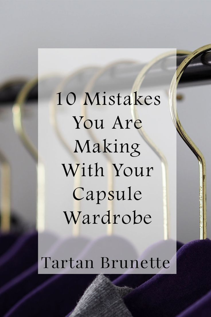 10 mistakes you are making with your capsule wardrobe and how to avoid them.