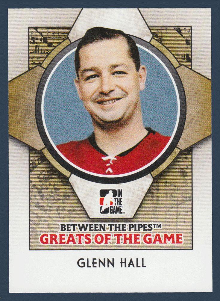 Glenn Hall # 74 - 2008-09 Between the Pipes Hockey