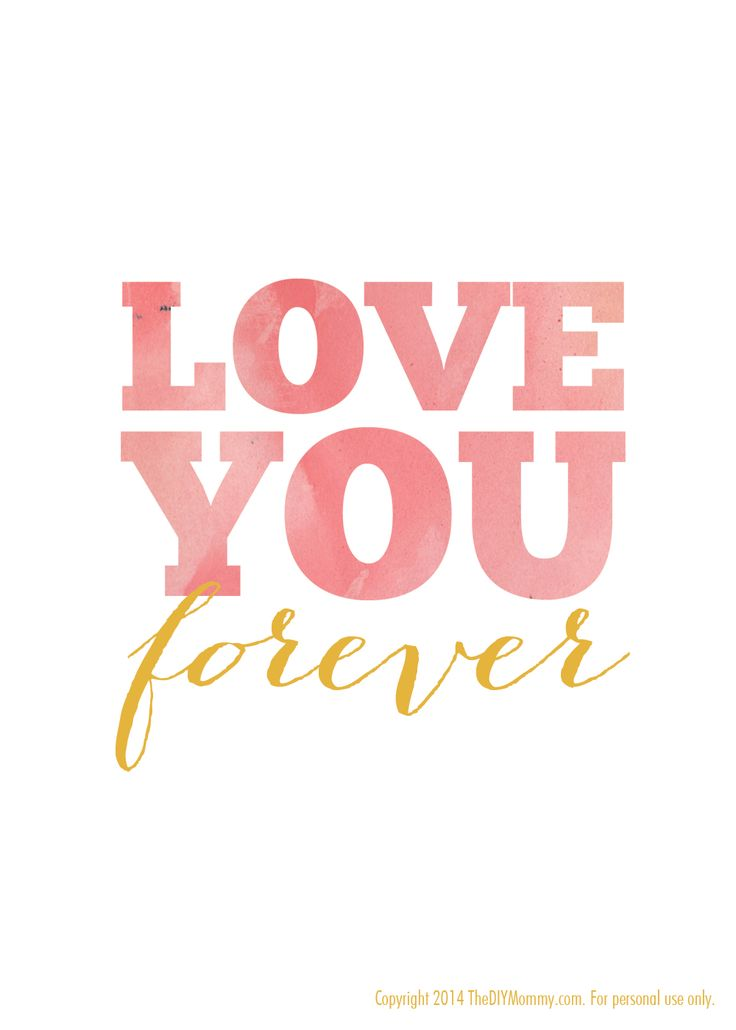 """Free nursery quote artwork watercolor printable: """"Love You Forever"""" 