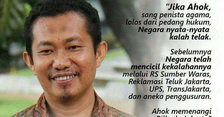 DR Kamaruddin: Jika Ahok sang penista agama, lolos dari pedang hukum, Negara nyata-nyata kalah telak