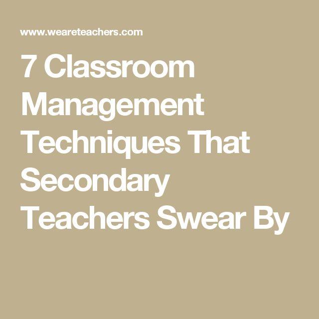 7 Classroom Management Techniques That Secondary Teachers Swear By