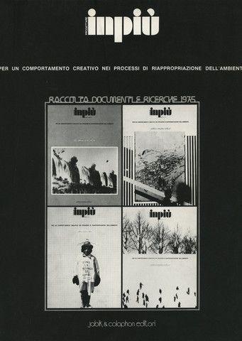 Inpiù.  Collection issue 7,8,9,10.    Jabik Editori, Milano (print: Sabilimento Grafico Scotti), 1975; 28x21 cm., paperback, pp. 162. Italian text. Photographs and illustrations.