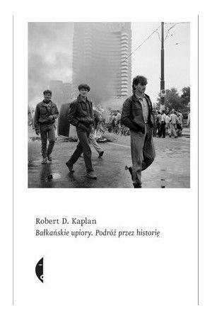 Sulina. Bałkańskie upiory. Podróż przez historię - Kaplan Robert D.