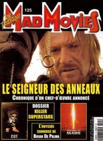 Mad Movies n°125, mai 2000. LES FILMS : Le Seigneur des Anneaux. Mission to Mars. Dossier Killers Superstars. Rétro Blair Witch.