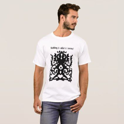 Nothing is what it seems ! Urban and Tribal Design T-Shirt - pattern sample design template diy cyo customize