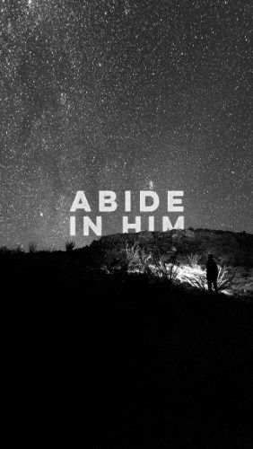 "And now, little children, abide in Him, that when He appears, we may have confidence and not be ashamed before Him at His coming. 1 John 2:28 To abide means to ""continue, endure, remain and stay. Someone who does not leave the realm or sphere in which he finds himself – to take up permanent residence or to make one's self at home."" My kids 'abide' in our home. The day I found out I was carrying them, room was made for them in our hearts and home."
