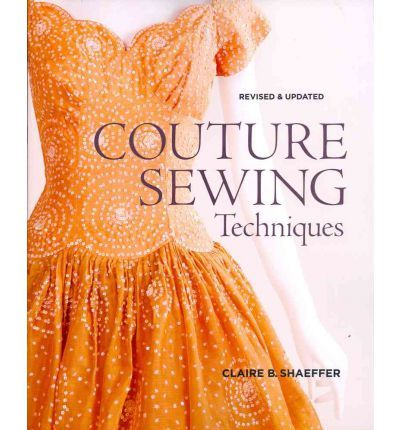 A guide to the techniques that define couture sewing. It helps sewers of various skill levels with an interest in fashion sewing learn the basics for skirts and sleeves, pockets and jackets, evening gowns and more, as well as, how to apply the techniques.