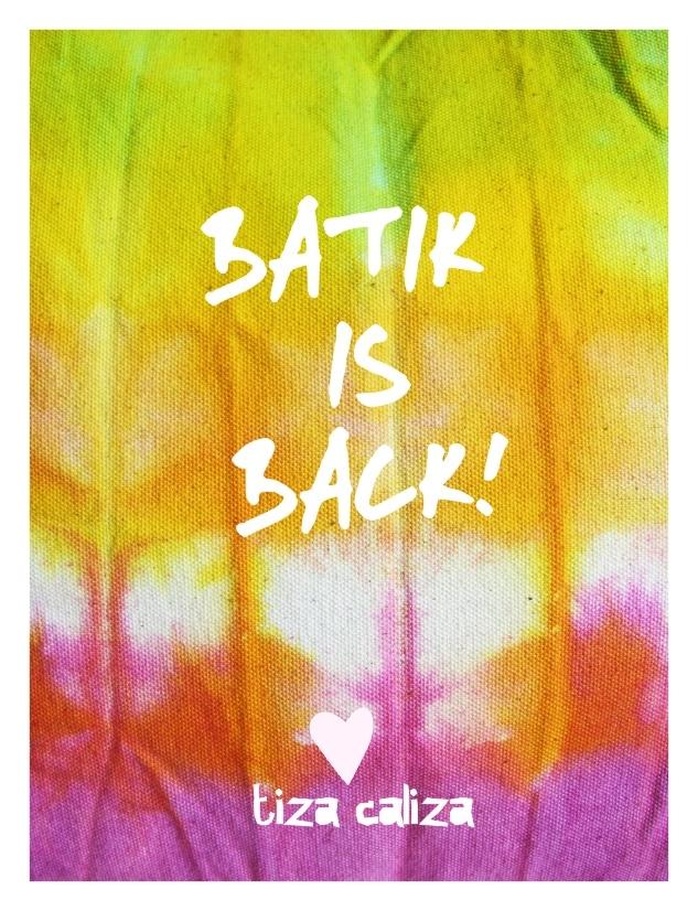 batik is back!