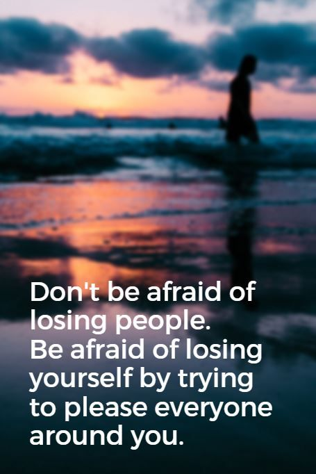 """""""Don't be afraid of losing people. Be afraid of losing yourself by trying to please everyone around you."""" - Lewis Howes on the School of Greatness podcast #5MinFri inspiration"""