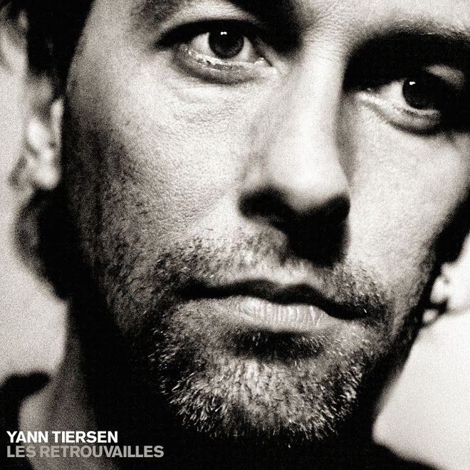 Yann Tiersen - Les retrouvailles
