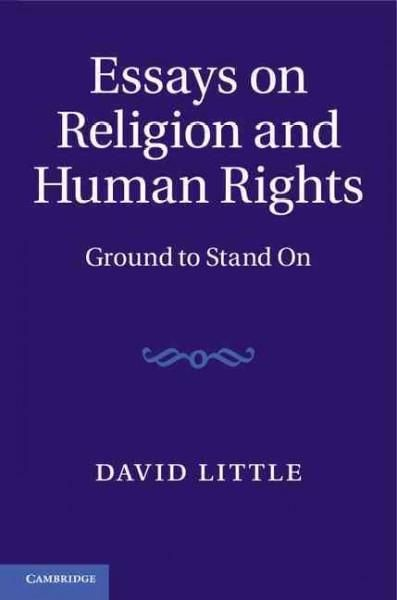 Essays on Religion and Human Rights: Ground to Stand on