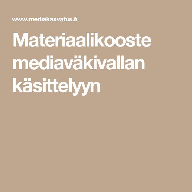 Materiaalikooste mediaväkivallan käsittelyyn