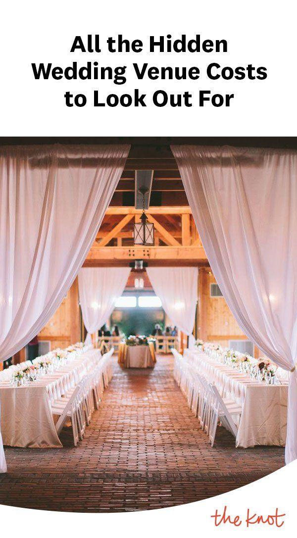 Hidden Wedding Venue Costs That Might Sneak Up On You Wedding Venue Costs Wedding Venues Budget Friendly Wedding