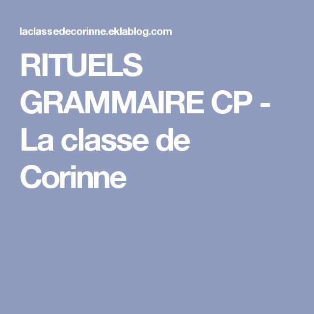 RITUELS GRAMMAIRE CP - La classe de Corinne