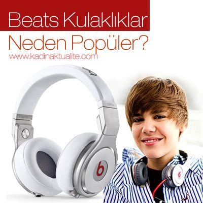 Beats Kulaklıklar Neden Böylesine Popüler? | Kadın Aktüalite