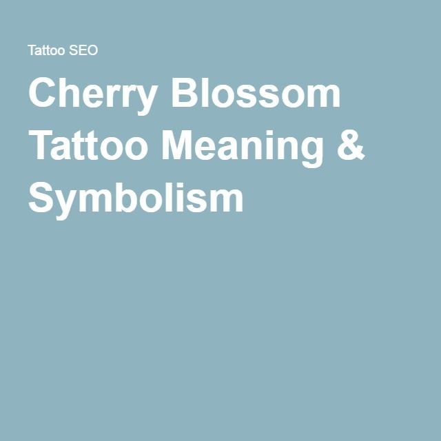 Cherry Blossom Tattoo Meaning & Symbolism