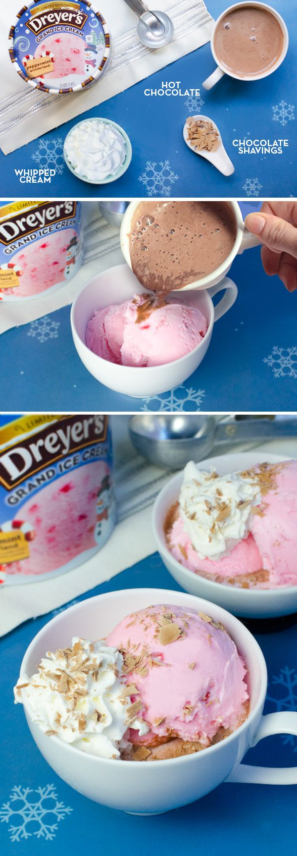 Dreyer's Peppermint Cocoa Sundae: Your favorite wintery drink just got a minty upgrade! Place a scoop or two of Dreyer's Peppermint Wonderland ice cream into your favorite mug and top with a drizzle of hot chocolate. Add some whipped cream and a sprinkle of chocolate shavings for a cozy treat the whole family will love.