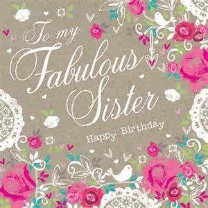 <b>Birthday</b> Card - To my fabulous <b>sister</b> <b>happy</b> <b>birthday</b>