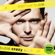 Crazy Love, an album by Michael Bublé on Spotify