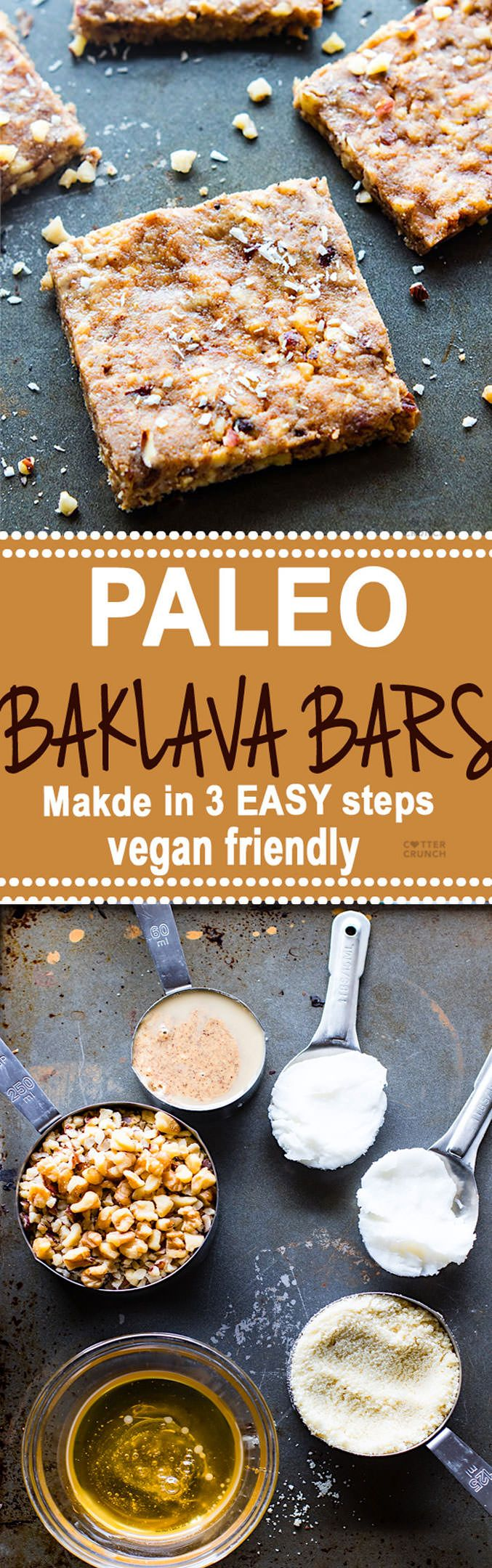 "Super easy 3 Step Paleo ""Baklava"" Bars! healthy vegan friendly bars that are packed full of sweet nutty flavor and healthy fats. Lower in carbs, sugar, and great for snacking. @cottercrunch"