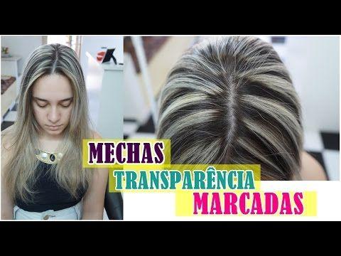 Como Fazer Mechas em Transparência   Marcadas. Por Samara Araujo - YouTube