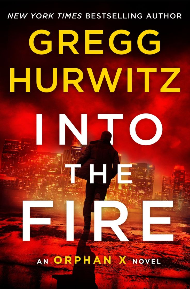 [Free Ebook] Into the Fire By Gregg Hurwitz free download