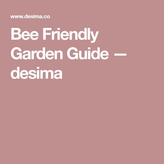 Bee Friendly Garden Guide — desima
